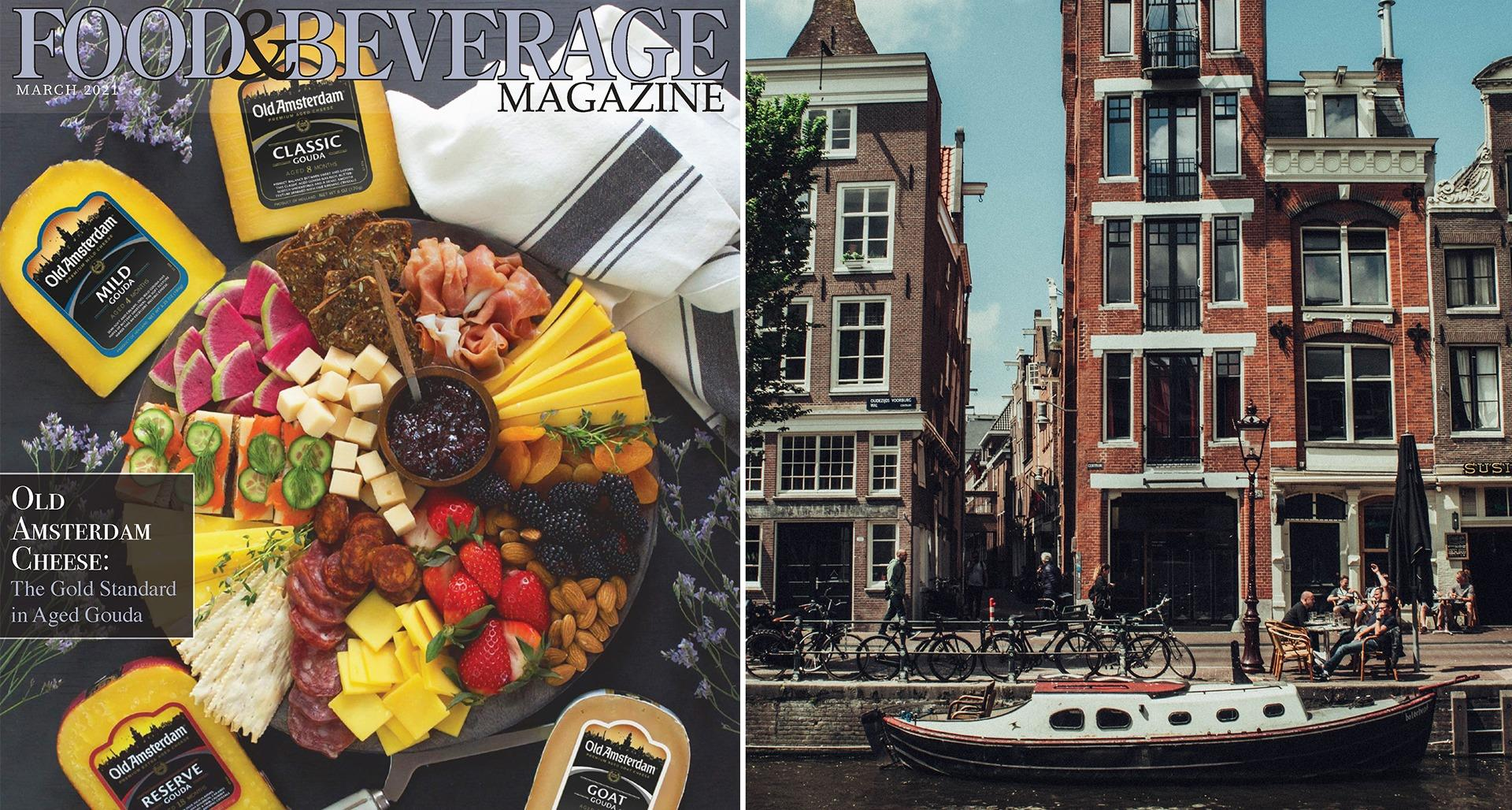 Old Amsterdam Aged Gouda Food & Beverage Magazine Feature